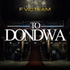 Le Collectif Fvicteam – To Dondwa (Régnons) [AUDIO]