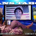 SANS TABOU : La « Fille cherie » de Mr. Honore NGBANDA demande Pardon à TSHISEKEDI Wa Mulumba