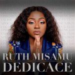[AUDIO] Ruth Misamu lance son Album et immortalise sa mère dans la chanson Dédicace (Remix de la chanson Seigneur)